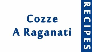 Cozze A Raganati ITALIAN FOOD RECIPES | EASY TO LEARN | RECIPES LIBRARY