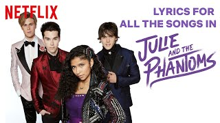 All of the Songs from Julie and the Phantoms | Lyric Video Compilation | Netflix Futures
