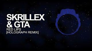 [Dubstep] - Skrillex & GTA - Red Lips (Holograph Remix)
