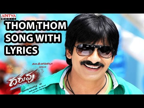 Thom Thom Song With Lyrics - Daruvu Songs - Ravi Teja, Taapsee Pannu