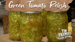 GREEN TOMATO RELISH | How-To Can Green Tomato Garden Relish