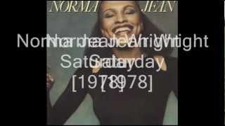 Norma Jean Wright - Saturday [1978]