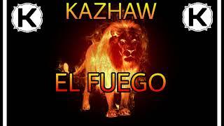 KAZHAW - El Fuego (Official Music Video) #WildStyle