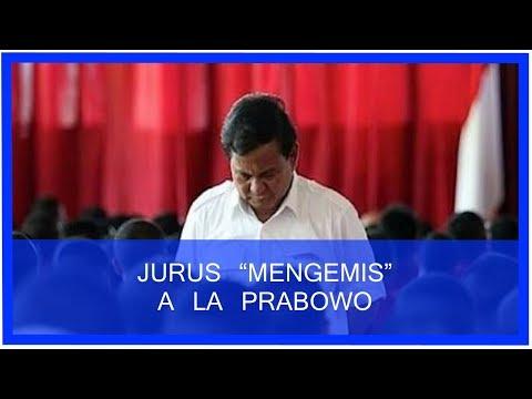 """Jurus """"Mengemis"""" ala Prabowo"""
