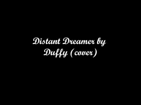 Distant Dreamer by Duffy (acoustic cover).wmv