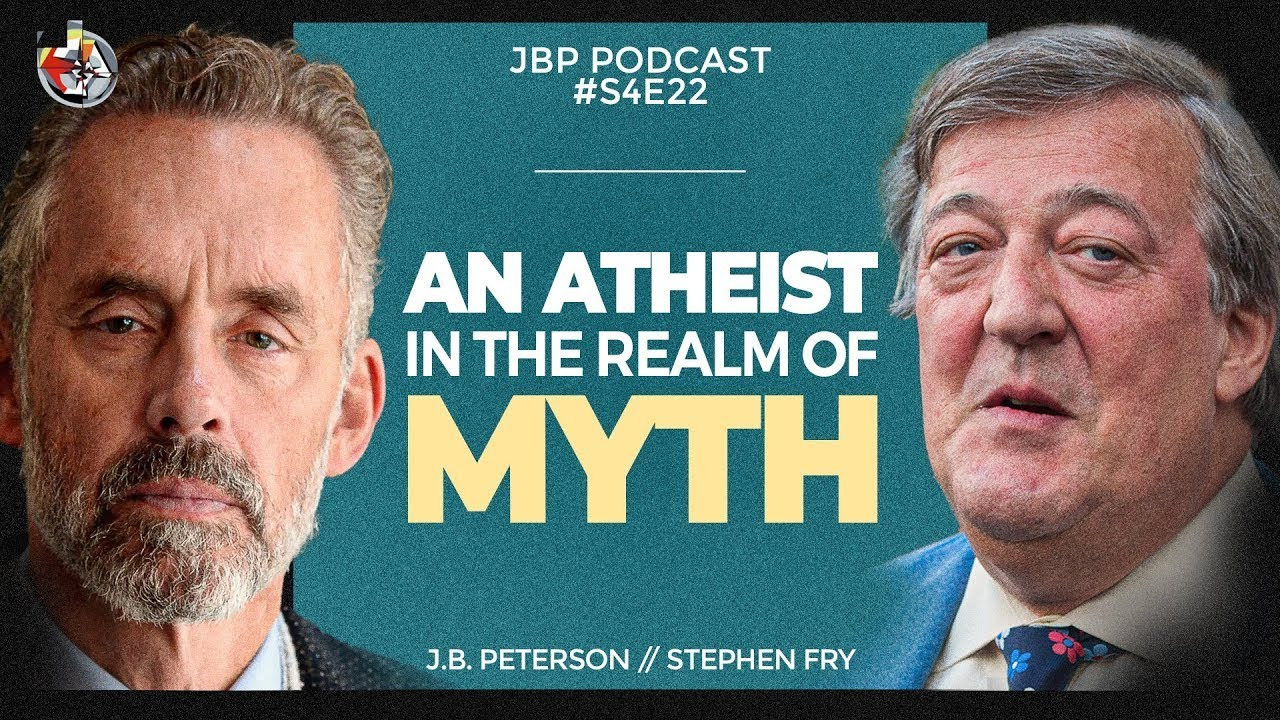 Download An Atheist in the Realm of Myth   Stephen Fry   Jordan B Peterson Podcast - S4: E22