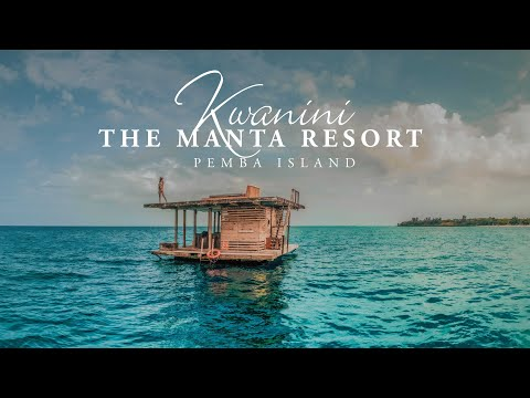 Kwanini Manta Movie - The Manta Resort & Underwater Room - Pemba Island