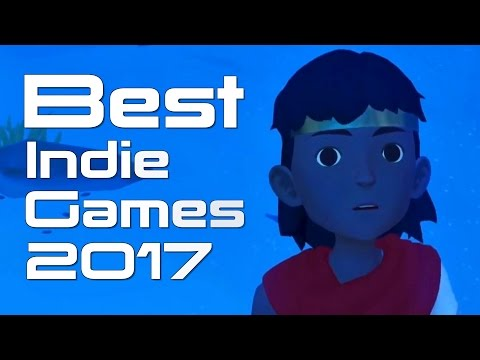 40 Best Upcoming Indie Games of 2017