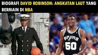 Biografi David Robinson (Angkatan Laut Yang Bermain di NBA)