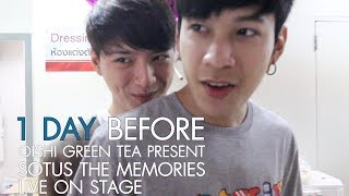 1 DAY BEFORE OISHI GREEN TEA PRESENT SOTUS THE MEMORIES LIVE ON STAGE thumbnail
