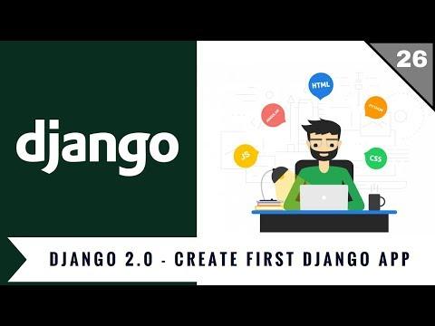 Django 2.0 Tutorials | 02 | Create your first django app