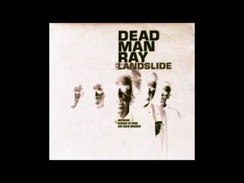 Dead Man Ray - Landslide [single cut]