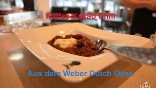 Kaffee Kakao Chili Aus Dem Weber Dutch Oven [coffee Chili][german Bbq Tutorial]