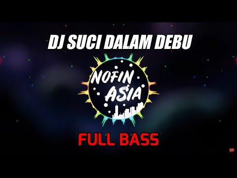 DJ Suci Dalam Debu - Iklim (Remix Full Bass Terbaru 2019)
