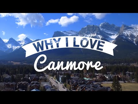 Why I Love: Canmore 4K