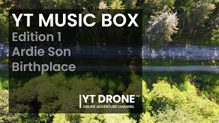 MUSIC BOX 1 - Ardie Son - Birthplace - YT DRONE