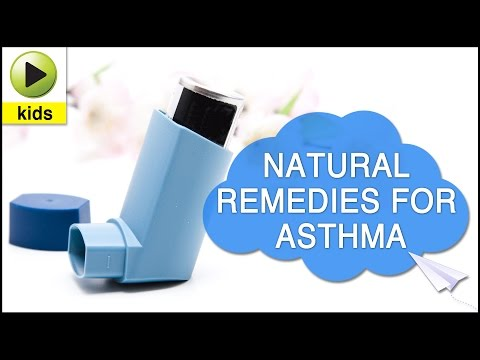 Kids Health: Asthma – Natural Home Remedies for Asthma