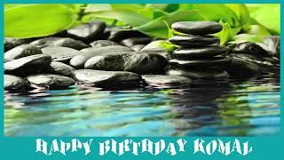 Komal   Birthday Spa - Happy Birthday KOMAL