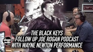 The Black Keys Follow Up Joe Rogan Podcast With Wayne Newton Performance