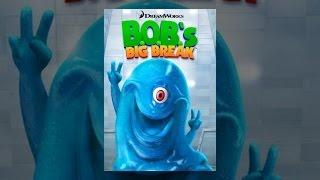 BOBs Big Break
