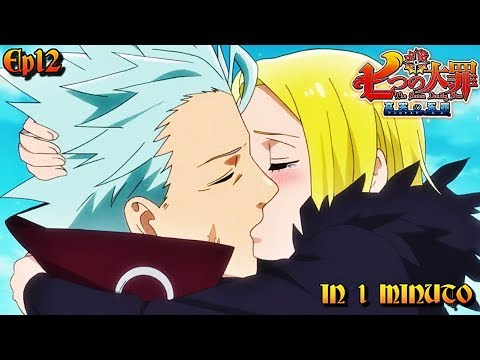 ELAINE IS BACK - Seven deadly sins 2 ep 12 in 1 Minuto