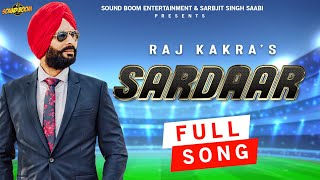 Sardaar Raj Kakra Free MP3 Song Download 320 Kbps