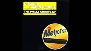 (2000) Romain & Danny Krivit - Philly Groove [Original Mix]