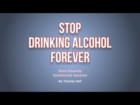 Stop Drinking Alcohol Forever - Rain Sounds Subliminal Session - By Thomas Hall
