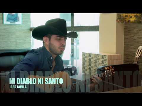JOSS FAVELA - NI DIABLO NI SANTO (Versión Pepe's Office)