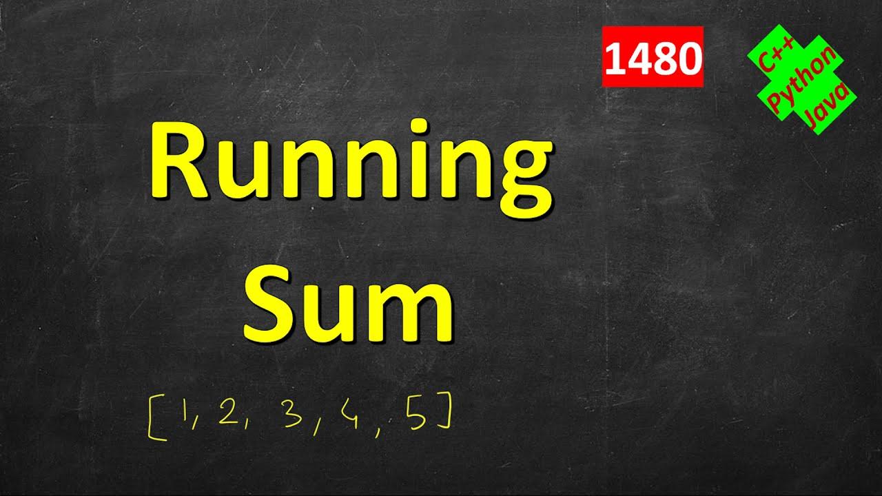Running Sum of 1d Array   LeetCode 1480   C++, Java, Python