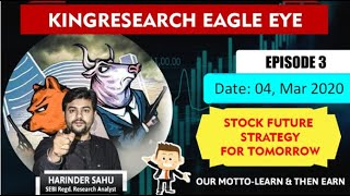 Kingresearch Eagle eye | Best stocks to Trade for Tomorrow | 4th March | Episode 3