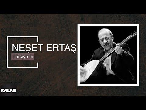 Neşet Ertaş - Türkiye'm