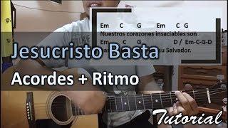 Jesucristo Basta Tutorial con guitarra acustica