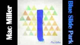 Mac Miller - Blue Slide Park Song MUSIC VIDEO