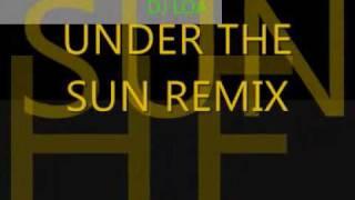 Video DJ LOA   UNDER THE SUN REMIX download MP3, 3GP, MP4, WEBM, AVI, FLV Januari 2018