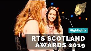 RTS Scotland Centre Awards 2019 | Highlights