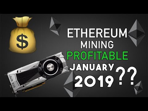 2019 UPDATE Is Ethereum Mining Still Profitable? GPU Mining Rig