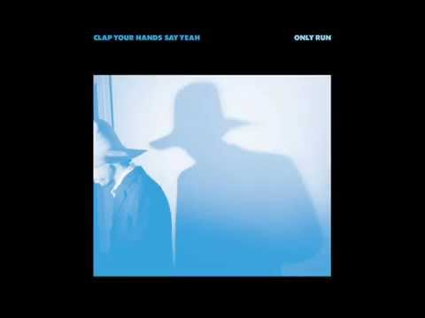 Clap Your Hands Say Yeah - Coming Down