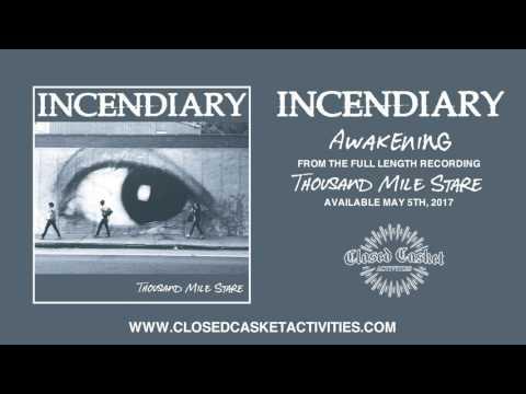 Incendiary - Awakening