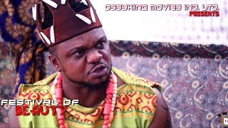 "Festival Of Beauty ""Official Trailer"" - 2018 Latest Nigerian Nollywood Movie"