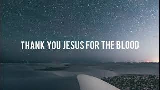 Thank You Jesus for the Blood (Lyrics) - Charity Gayle