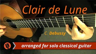Clair de Lune, Suite Bergamasque by C. Debussy (classical guitar arrangement by Emre Sabuncuoğlu)