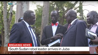 Breaking News: South Sudan rebel leader arrives in Juba