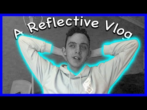A REFLECTIVE VLOG?