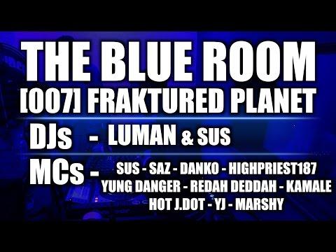 The Blue Room [007] - Fraktured Planet