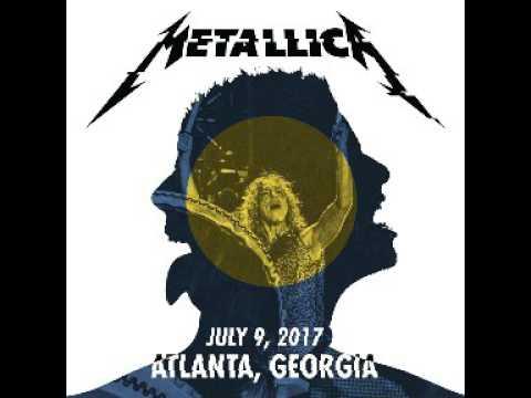 Metallica Live Atlanta, GA 2017/07/09 (Full Audio LiveMet)