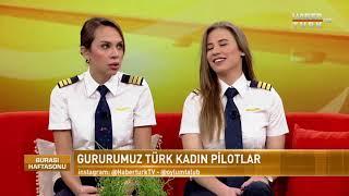 Burası Haftasonu - 10 Şubat 2018 (Türk Kadın Pilotlar)