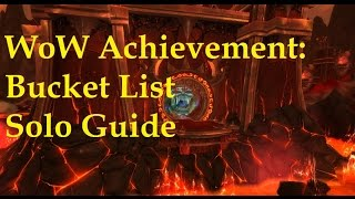 WoW Achievement: Bucket List SOLO Guide (Glory of the Firelands Raider)