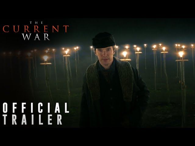 THE CURRENT WAR: Director's Cut   Official Trailer 2   101 Studios
