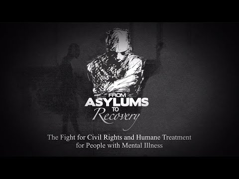 From Asylums to Recovery